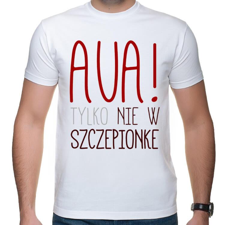 Koszulka męska Aua, tylko nie w szczepionkę