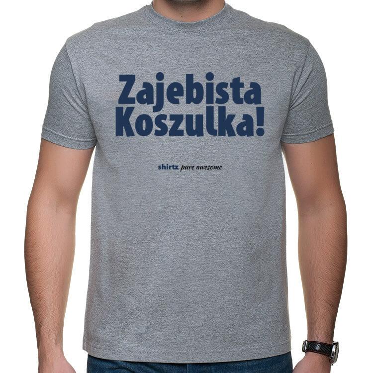 Zajebista Koszulka