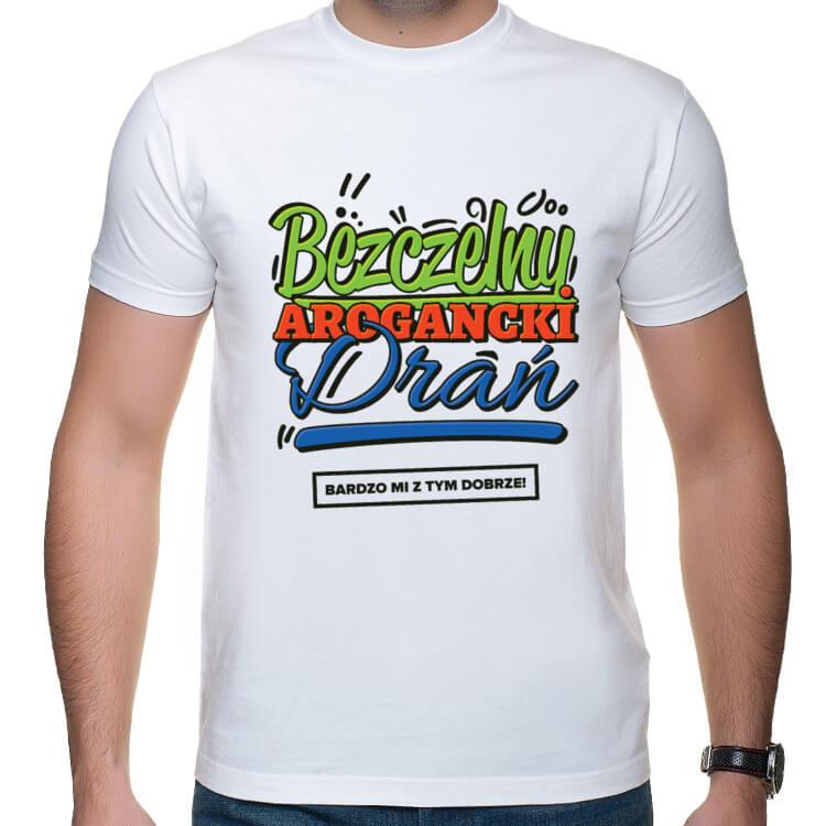 Koszulka Bezczelny, Arogancki Drań