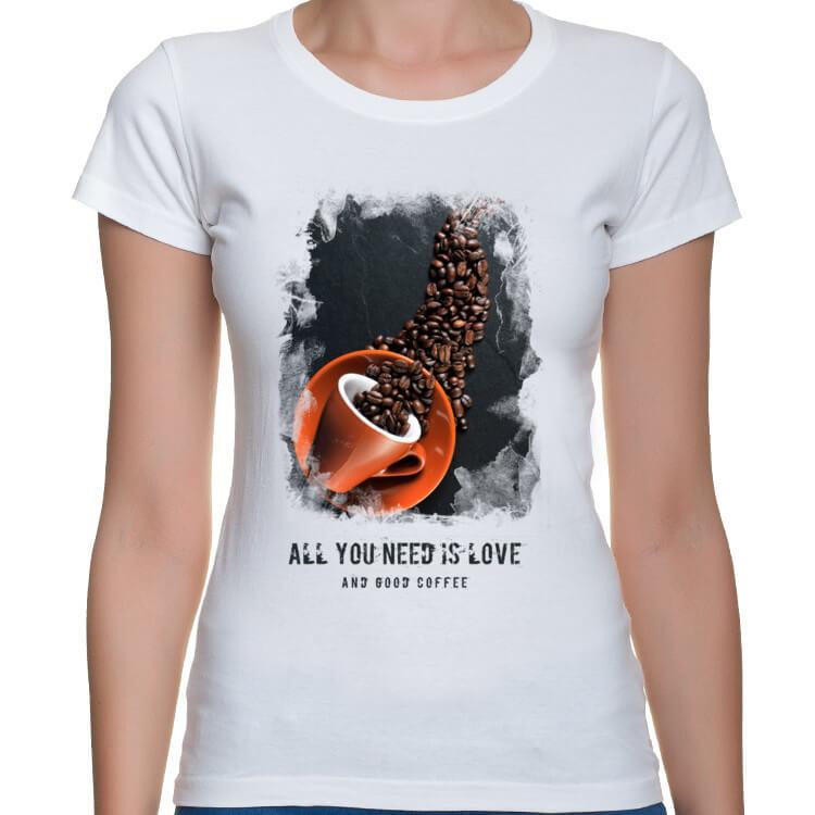 T-shirt damski Wszystko czego Ci potrzeba to dobra kawa