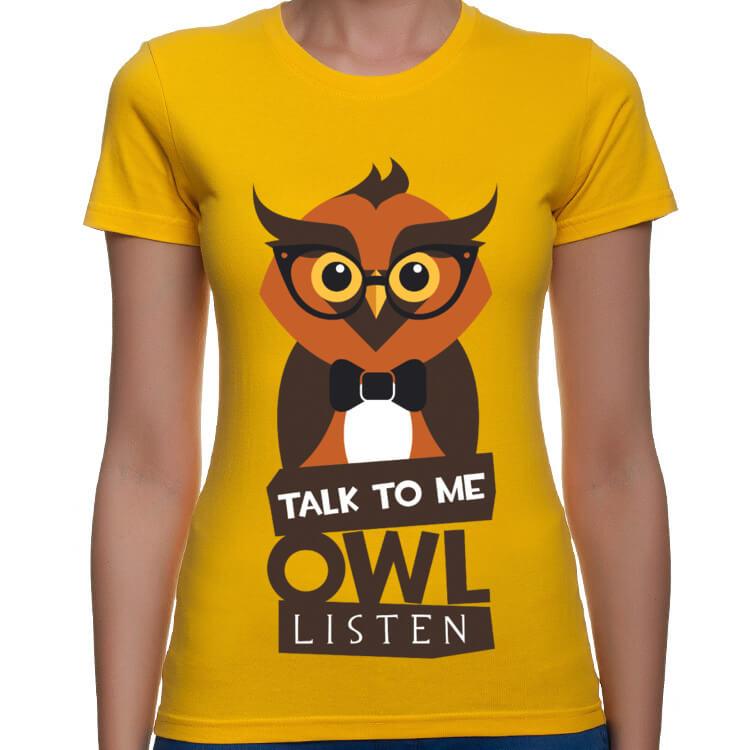 Koszulka damska Talk to me, owl listen