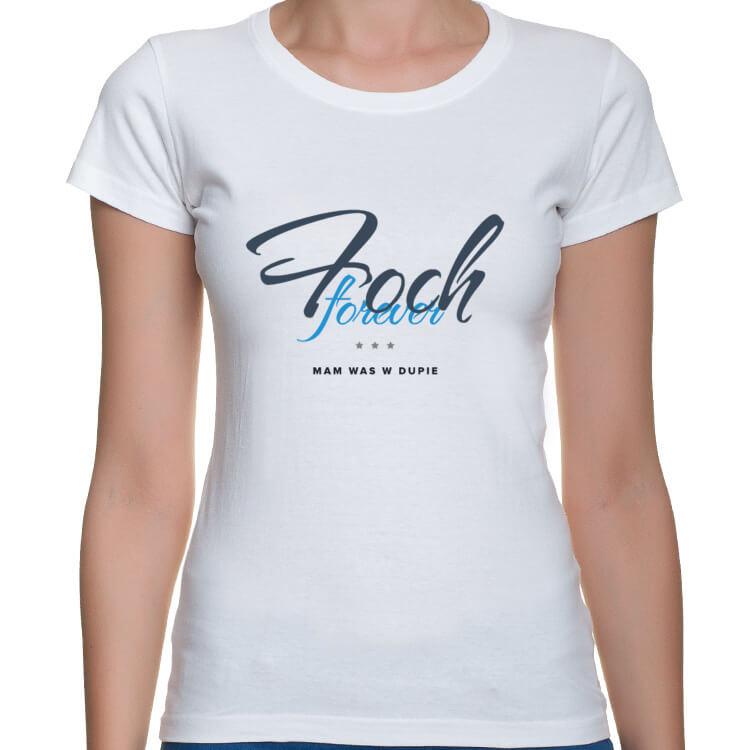 Koszulka Foch - mam Was w dupie