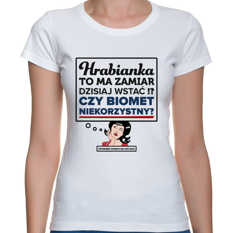Koszulka Czy Hrabianka to ma zamiar dzisiaj wstać?