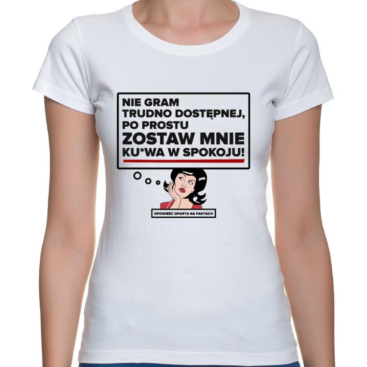 Koszulka Trudno dostępna kobieta